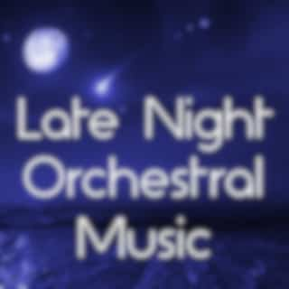 Late Night Orchestral Music