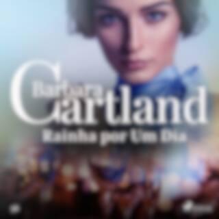 Rainha por um Dia (A Eterna Coleção de Barbara Cartland 56)