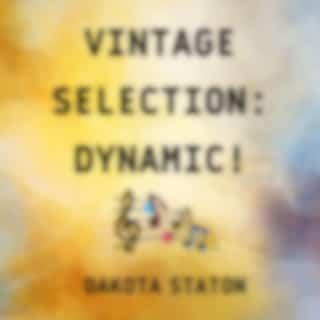 Vintage Selection: Dynamic! (2021 Remastered Version)