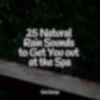 25 Natural Rain Sounds to Get You out at the Spa