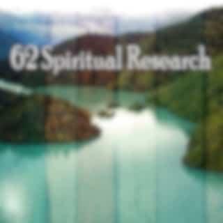 62 Spiritual Research