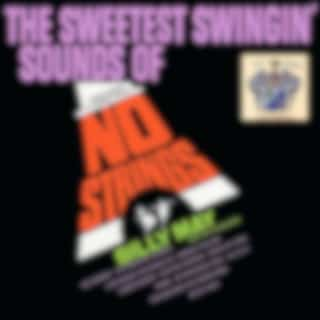 The Sweetest Swingin' Sounds of No Strings