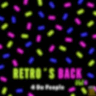 Retro's Back, Vol. 4 (2018 Mix)