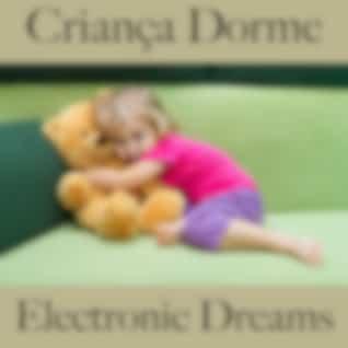 Criança Dorme: Electronic Dreams - Best Of Chillhop