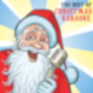The Best of Christmas Karaoke: All I Want for Christmas Is You, Santa Claus Is Coming to Town, Jingle Bell Rock, Rockin' Around the Christmas Tree & More!