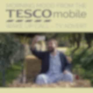 """Morning Mood (From The """"Tesco Mobile - Wake up Call"""" T.V. Advert)"""