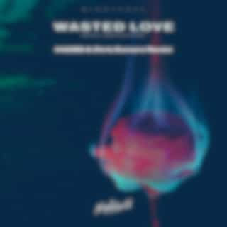 Wasted Love (HADES & Chris Dumore Remix)
