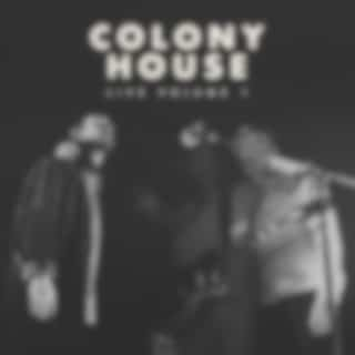 Colony House Live, Vol. 1