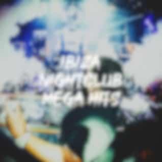 Ibiza Nightclub Mega Hits
