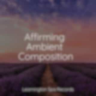 Affirming Ambient Compositions