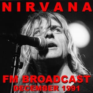 Nirvana FM Broadcast December 1991