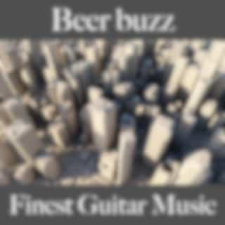 Beer Buzz: Finest Guitar Music