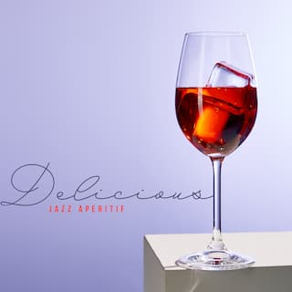 Delicious Jazz Aperitif – Collection of Unique Jazz Music Background for Romantic Dinner in Restaurant