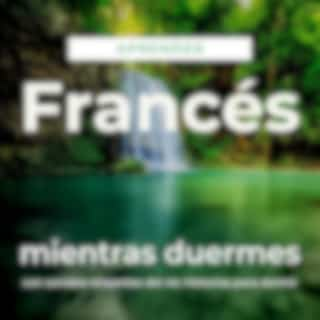 Aprender Francés Mientras Duermes Con Sonidos Relajantes del Río: Historias para Dormir