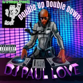 DJ Greenguy Presents Double Up Double Down