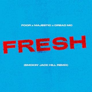 Fresh (Smokin' Jack Hill Remix)
