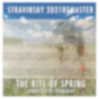 The Rite Of Spring (2021 Digitally Remastered)