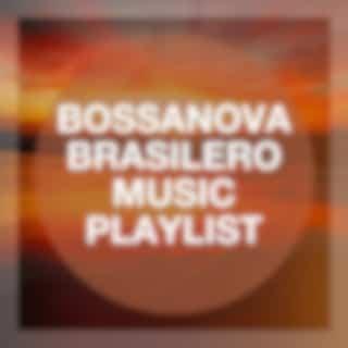 Bossanova Brasilero Music Playlist