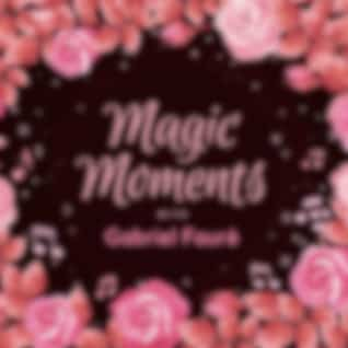 Magic Moments with Gabriel Fauré