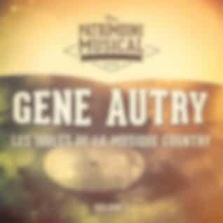 Les idoles de la musique country : Gene Autry, Vol. 1