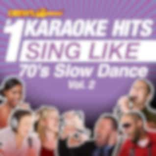 Drew's Famous #1 Karaoke Hits: Sing Like 70's Slow Dance, Vol. 2