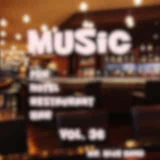 Music For Hotel, Restaurant, Bar Vol. 36