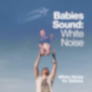 Babies Sound: White Noise
