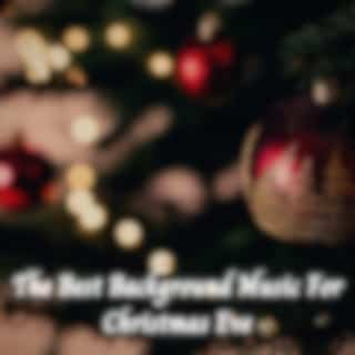 The Best Background Music for Christmas Eve