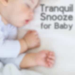 Tranquil Snooze for Baby – Calm New Age for Sleep, Baby Bedtime Music