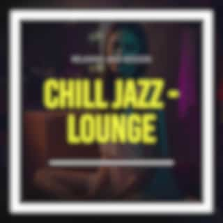 Relaxing Jazz Session Chill Jazz - Lounge