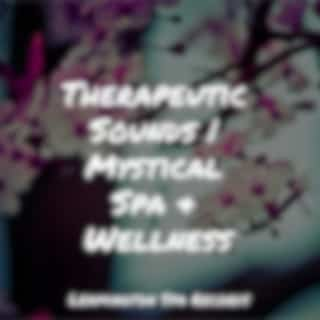 Therapeutic Sounds   Mystical Spa & Wellness