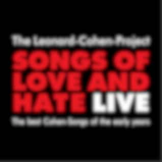 Songs Of Love And Hate: Live