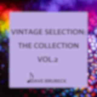 Vintage Selection: The Collection, Vol. 2 (2021 Remastered)
