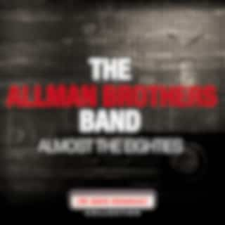 The Allman Brothers Band - Almost The Eightes (Live)