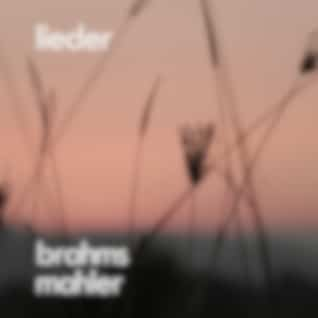 Brahms, Mahler: Lieder