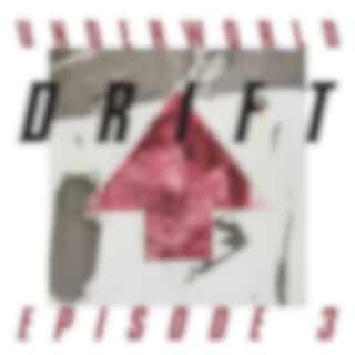 """DRIFT Episode 3 """"HEART"""""""