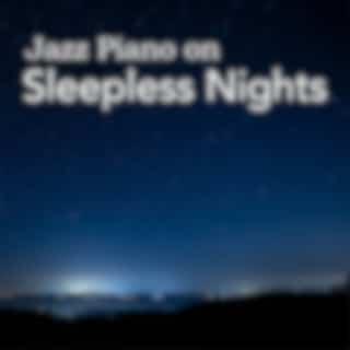Jazz Piano on Sleepless Nights