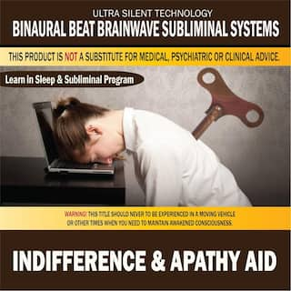 Indifference & Apathy Aid: Combination of Subliminal & Learning While Sleeping Program (Positive Affirmations, Isochronic Tones & Binaural Beats)