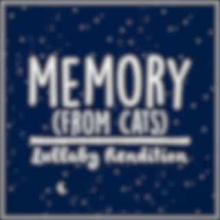 Memory (From 'cats') (Lullaby Rendition)