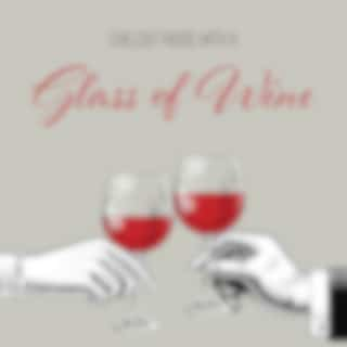 Chillout Music with a Glass of Wine