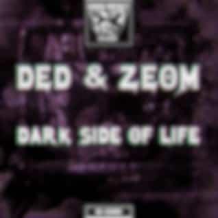 Dark Side of Life
