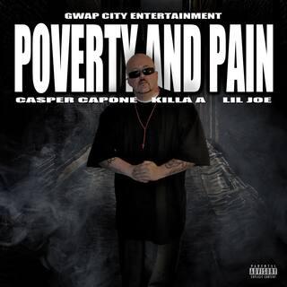 Poverty and Pain (feat. Killa A & Lil Joe)
