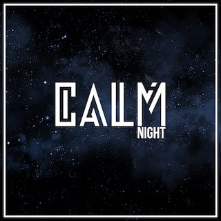 Calm Night: Peaceful Chill Music to Calm Down and Deep Relax