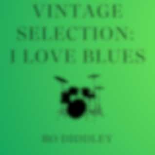 Vintage Selection: I Love Blues (2021 Remastered Version)