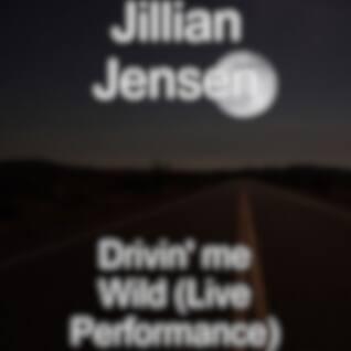 Drivin' me Wild (Live Performance)