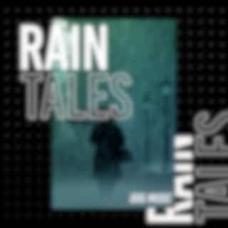 Rain Tales