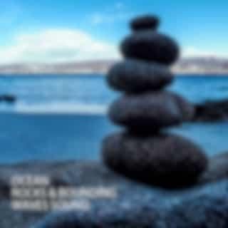Ocean: Rocks & Bounding Waves Sound