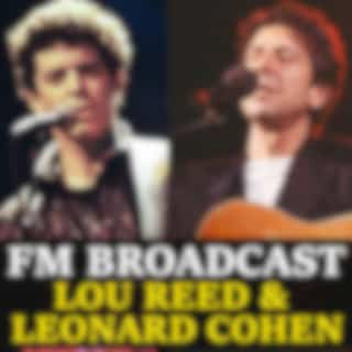 FM Broadcast Lou Reed & Leonard Cohen (Live)