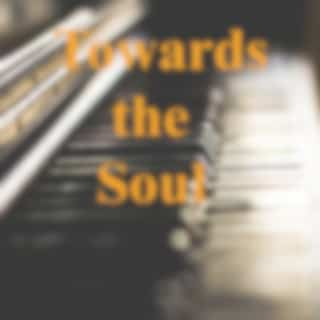Towards the Soul