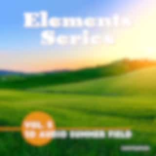 Elements Series (Vol. 5, 3D Audio Summer Field)